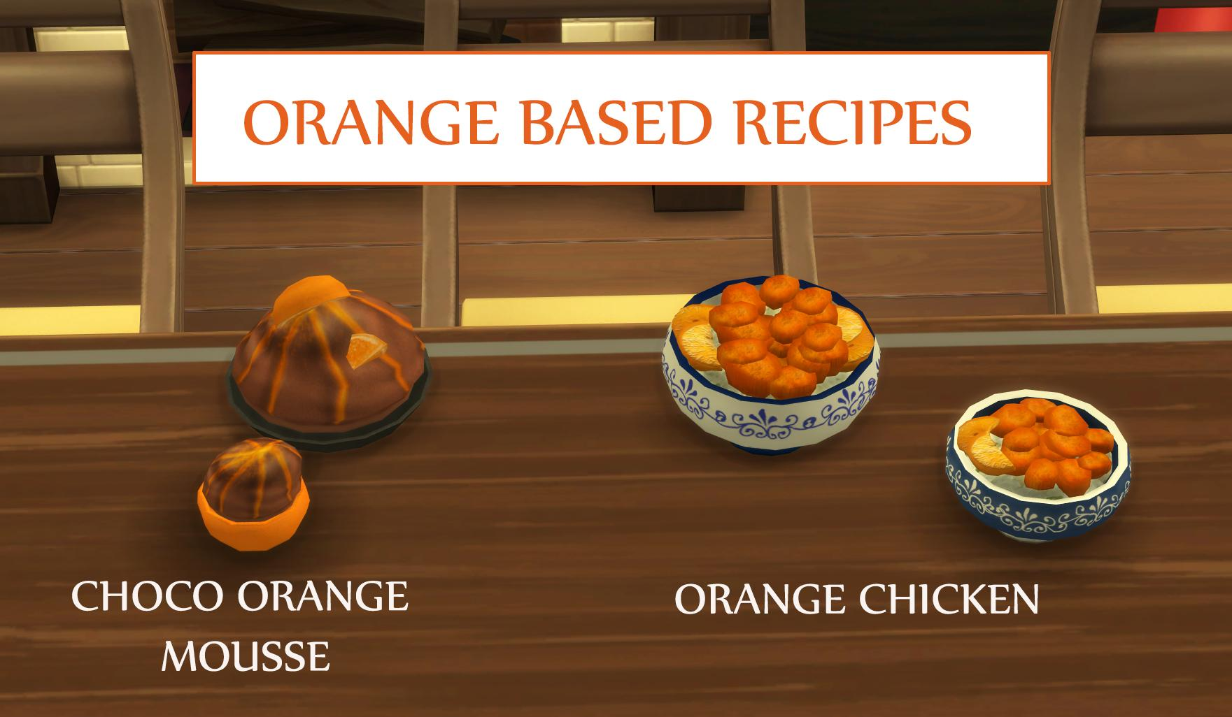 Orange Based Recipes - Orange chicken and Orange Mousse (Update - 14.12.2019)