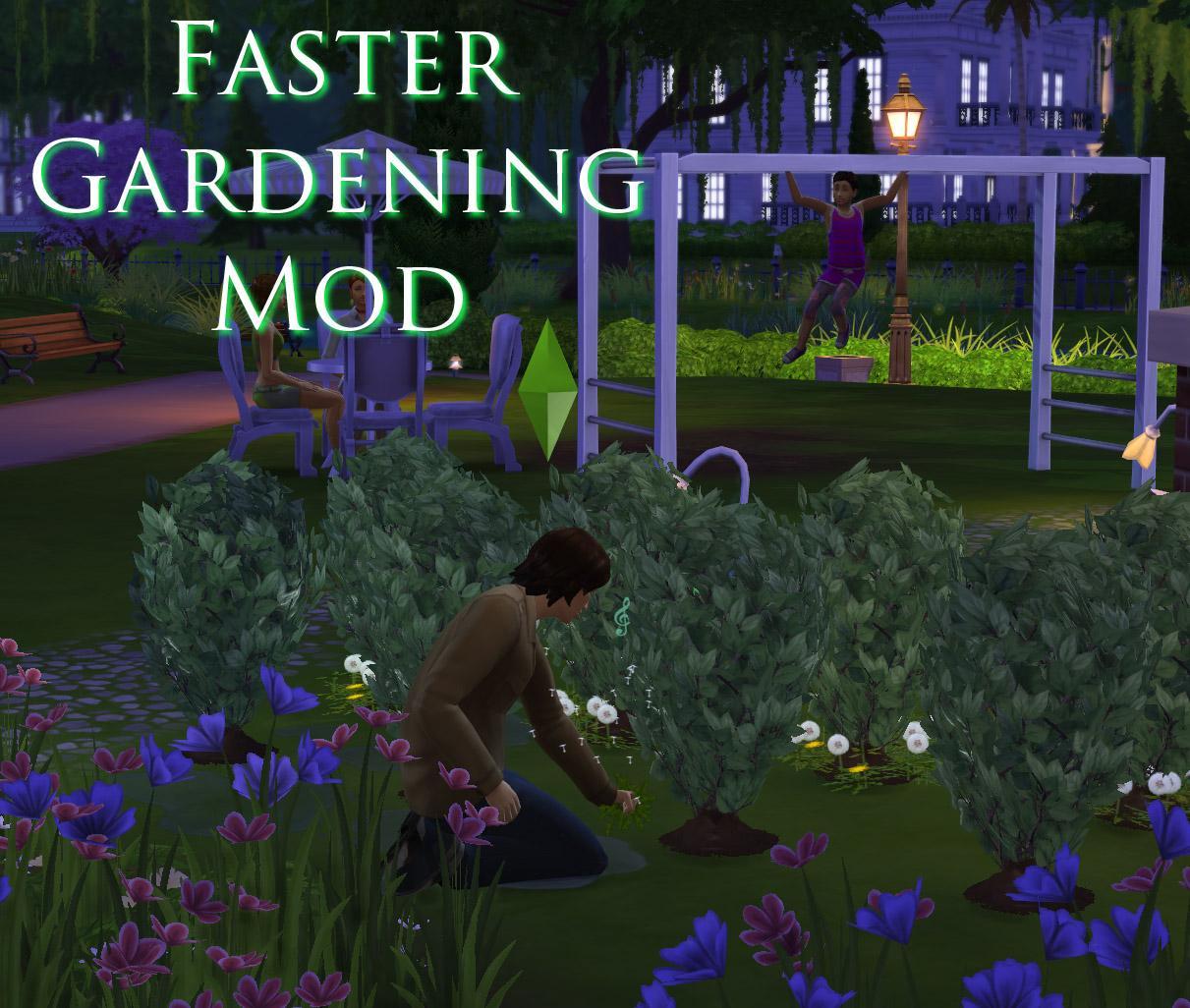 Faster Gardening Mod v7b