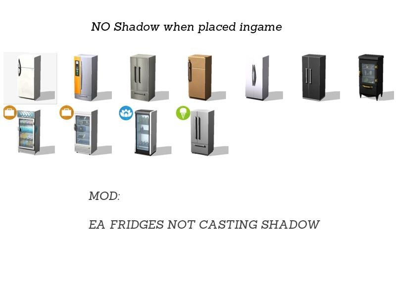 Mod to remove shadow from EA Fridge